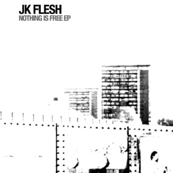 jk flesh - nothing is free ep