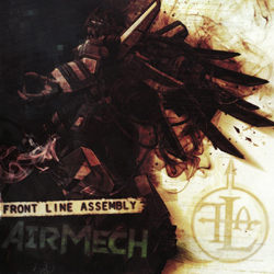 Front Line Assembly - AirMech