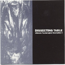 Disscting Table - Ultimte Psychological Description II
