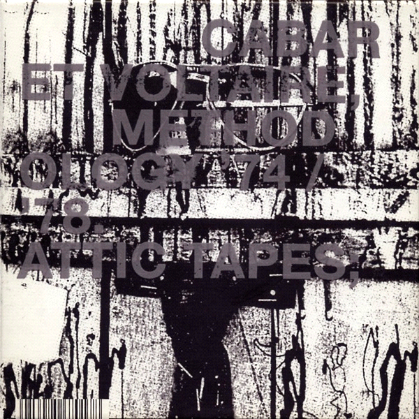 cabaret voltaire - methodology 74/78 attic tapes