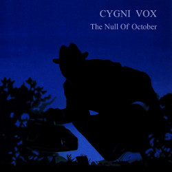 Cygni Vox - The Null Of October