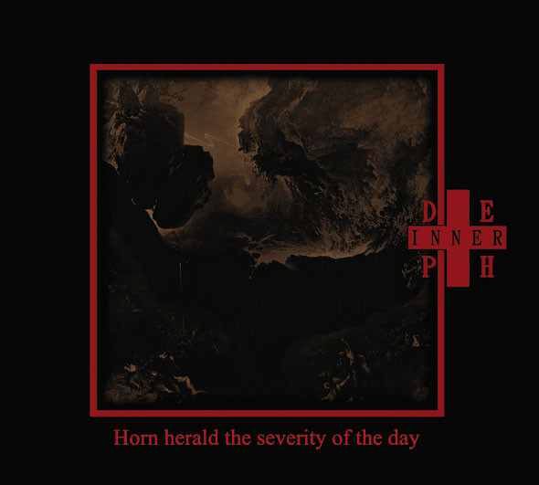Inner Depth‎– Horn Herald The Severity Of The Day