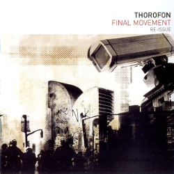 Thorofon-Final Movement Re-Issue