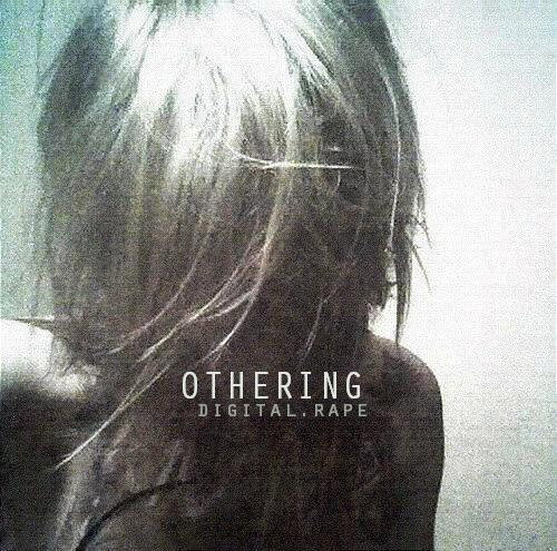 digital rape - othering